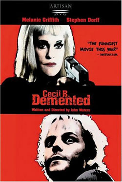 John Waters Cecil B Demented