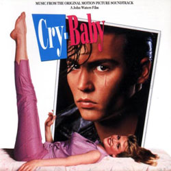 John Waters Cry Baby Soundtrack