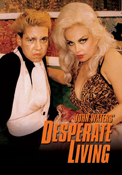 John Waters Desperate Living