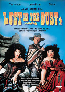Lust In The Dust Paul Bartel Divine